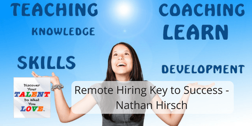 Remote Hiring Key to Success