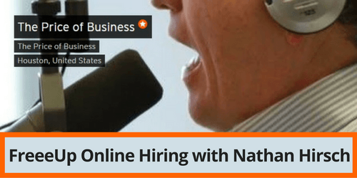 The Price of Business - FreeeUp Online Hiring with Nathan Hirsch