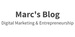 Marc's Blog Digital Marketing & Entrepreneurship