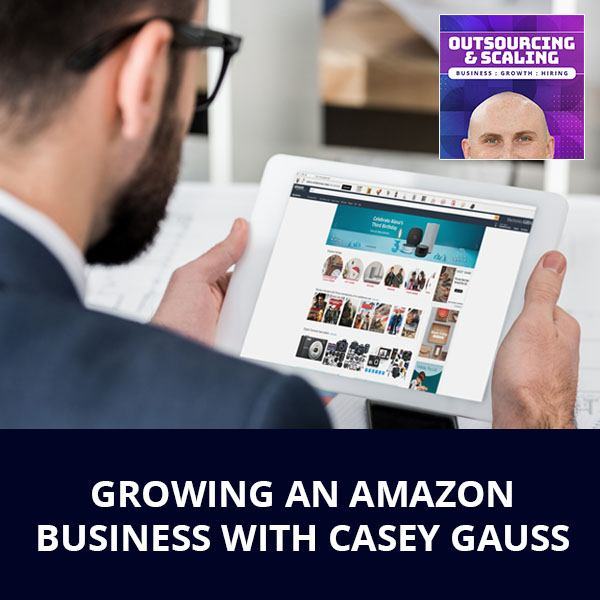 OAS 10 | Growing An Amazon Business