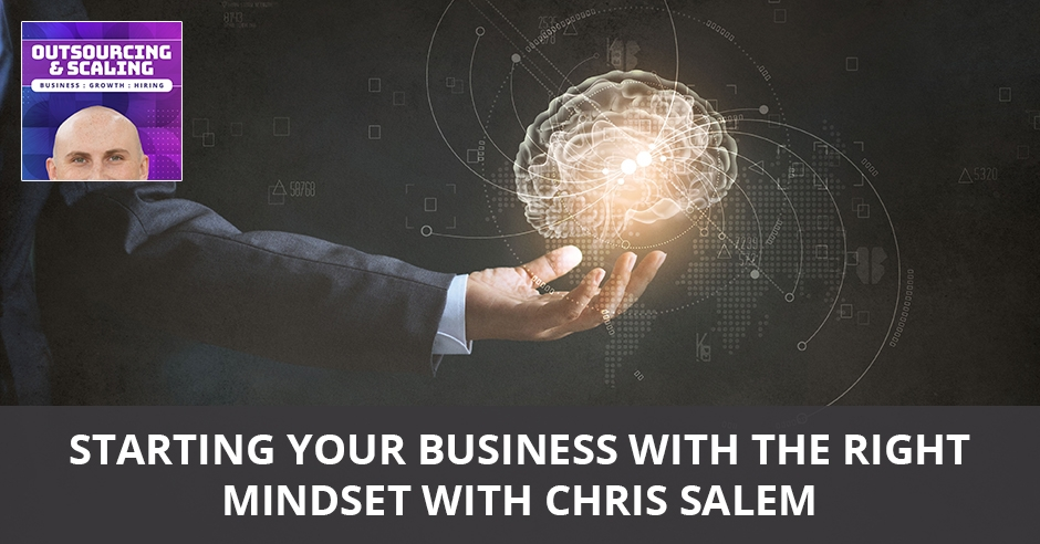 OAS 27 | The Right Business Mindset