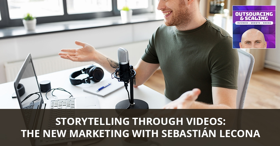 OAS 34 | Storytelling Through Videos