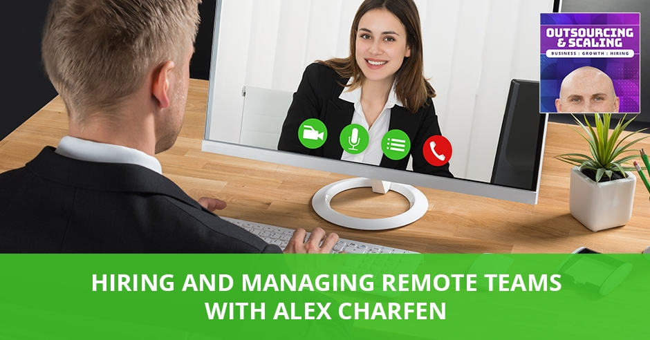OAS 36 Alex | Managing Remote Teams