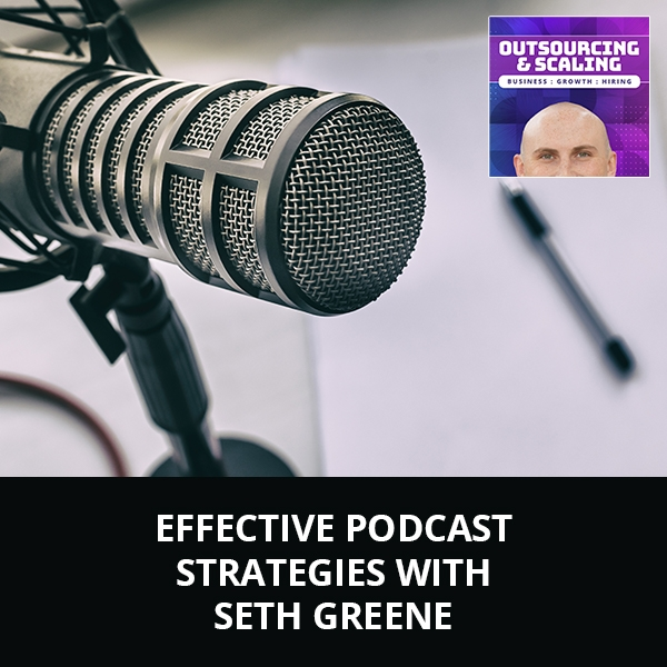 OAS Seth | Podcast Strategies