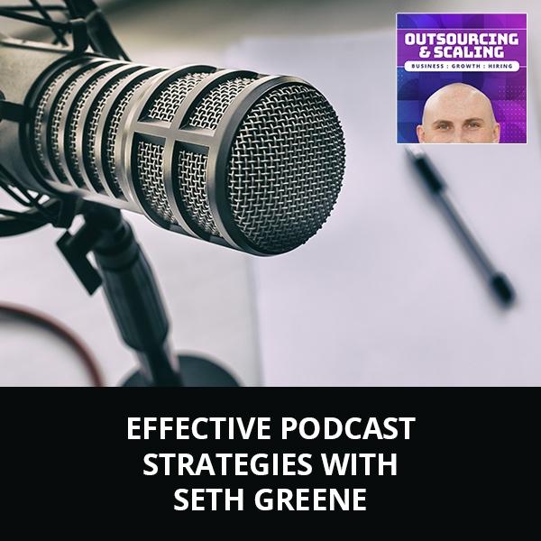 OAS Seth | Podcast Strategies