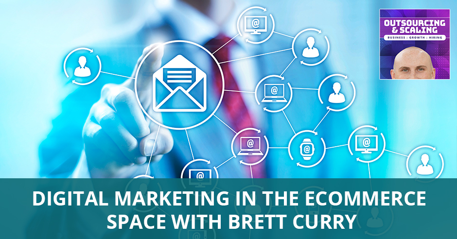 OAS Brett | Digital Marketing In eCommerce
