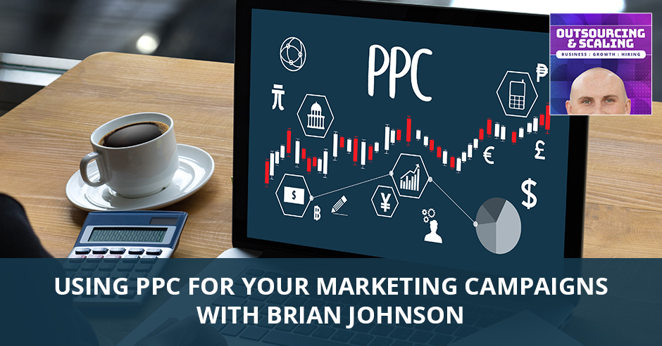 OAS Brian | Marketing Campaigns Using PPC