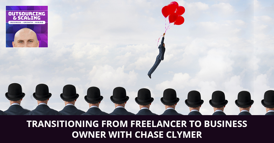 OAS Chase | Freelancer To Business Owner