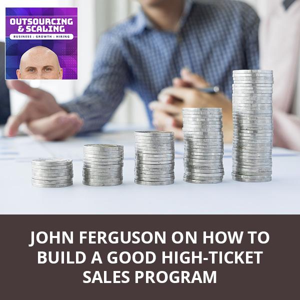 OAS Ferguson   High Ticket Sales Program