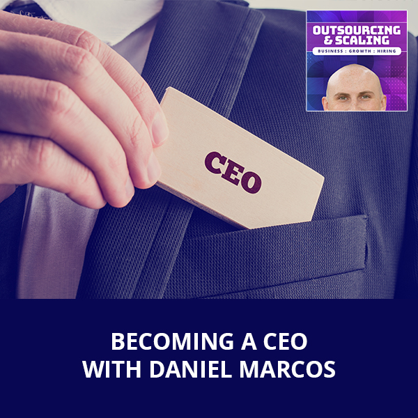 OAS Marcos | Becoming A CEO
