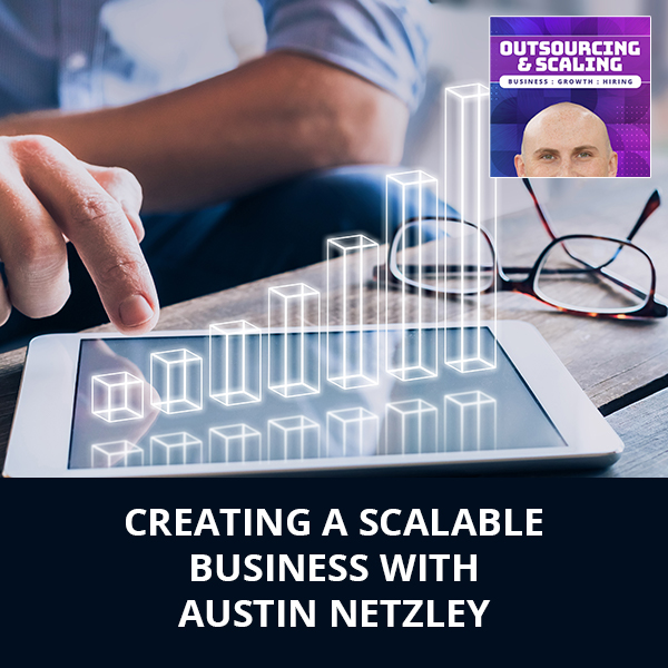 OAS Austin | Creating A Scalable Business
