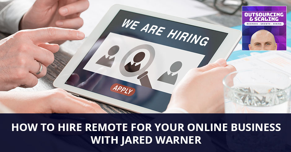 OAS Jared | How To Hire Remote