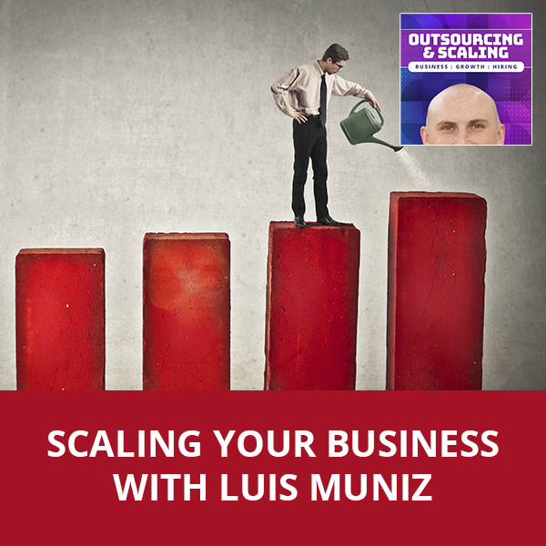 OAS Luis | Scaling Your Business