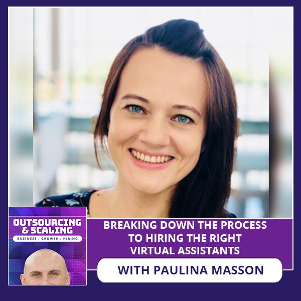 OAS Paulina | Hiring The Right Virtual Assistants