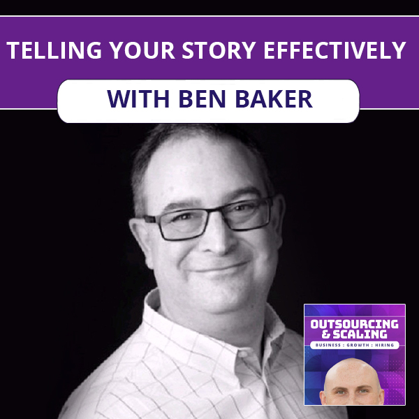 OAS Ben | Telling Your Story Effectively