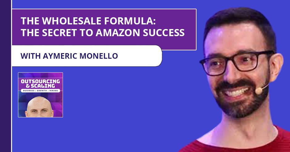 OAS Aymeric | The Wholesale Formula