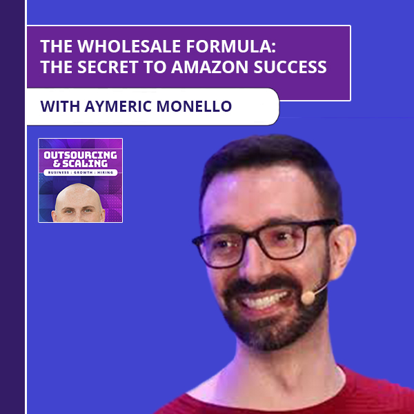 OAS Aymeric | The Wholesale Formula