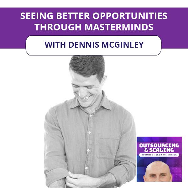 OAS Dennis | Masterminds