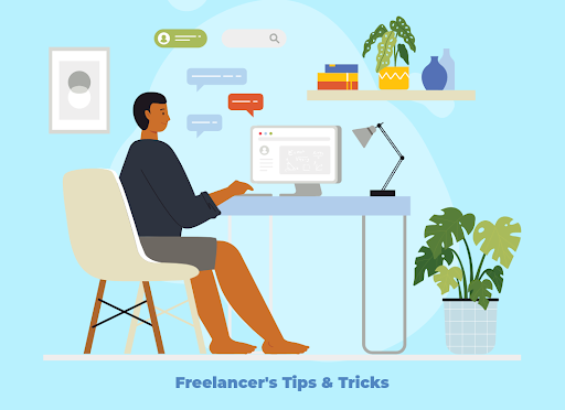"graphic representation entitled ""freelancer tips and tricks""of a freelancer working on his desktop computer"